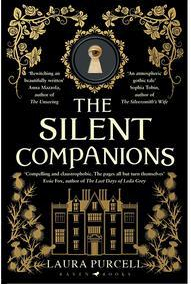 Silent Companions by Laura Purcell