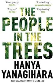 People in the trees by Hanya Yanagihara