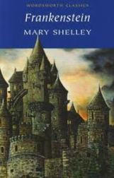 Frakenstein by Mary Shelley
